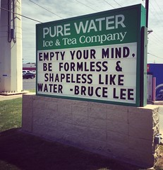 Bruce Lee on Sign (booboo_babies) Tags: sign lubbock brucelee quote water