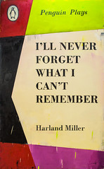 Painting by Harland Miller (b. 1964 UK): Ill Never Forget What I Cant Remember, 2013 (Oil on canvas) / Ingleby Gallery / SML.20130523.EOSM.03961 (See-ming Lee  SML) Tags: china urban hk art cn typography photography hongkong penguin crazy events fineart paintings photojournalism canvas creativecommons irony oil  wtf   hkg journalism bookcovers  bodoni artbasel    eosm 2013  ccby seeminglee inglebygallery smlprojects crazyisgood  smlfineart smluniverse smlphotography harlandmiller smlevents canoneosm abhk canonefm22mmf2stm fl2fbp artbaselhongkong2013