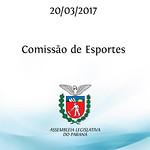 Comissão de Esportes 20/03/2017