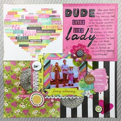 Dude Looks Like a Lady (girl231t) Tags: 2016 paper layout scrapbook 12x12layout scraplifted 6x6paperpadlove