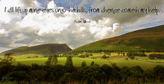 Lift Up Your Eyes (Glenda Hall) Tags: uk trees summer england sky holiday mountains clouds canon eos countryside hall god britain text lakedistrict august christian hills help cumbria fields bible bustrip inspirational psalms scripture glenda throughthewindow movingbus bibleverse biblescripture 2013 60d liftupyoureyes psalms121 bibletext glendahall vision:mountain=0834 vision:car=0533 vision:outdoor=08 vision:plant=0589 vision:sky=0896 vision:clouds=0767