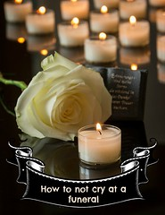 how to not cry at a funeral banner (jancamilleri) Tags: block service glowing absence memorial memorialvigil tombstone placeofburial funeral praying burning christianity religion memories grief love loss death spirituality candle church commemorative epitaph eulogy