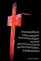 2 John 1: 3 (Leonard J Matthews) Tags: cross bible 2john13 scripture grace mercy peace truth love quote mythoto newtestament godthefather lordjesuschrist inexplore simply superb