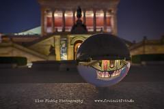 Alte Nationalgalerie Berlin (Nico Fiebig Freizeitfoto.de) Tags: glaskugel crystal ball crystalball altenationalgalerie nationalgalerie deutschland berlin abenddämmerung gebäude architektur glas licht