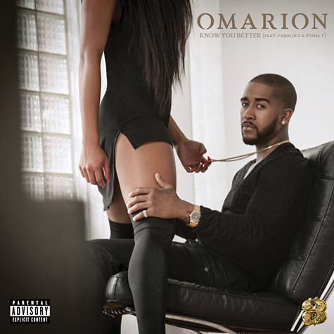 Omarion ft Pusha T and Fabolous KNOW YOU BETTER