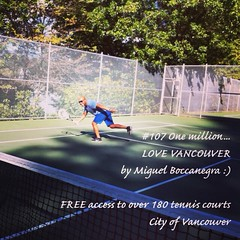 | no.107 | | FREE access to over 180 tennis courts | (onemillionreasonstolovevancouver) Tags: world city people tourism home sports promotion vancouver cool realestate profile tennis today tenniscourts l4l vancity downtownvancouver metrovancouver onemillion cityofvancouver vancouverite vancouvercity vancouvertourism vancouverrealestate vanone awesomevancouver instaphoto instagood instafollow uploaded:by=flickrmobile flickriosapp:filter=nofilter miguelboccanegra thegreatervancouverarea