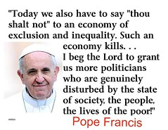 Pope Francis rips capitalism and trickle-down economics (devendramakkar) Tags: poverty vatican europe capitalism useconomy popefrancis useconomicpolicy prorich