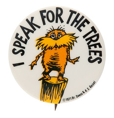 1971 Dr. Seuss button - The Lorax, I speak for the trees (Tom Simpson) Tags: drseuss lorax ispeakforthetrees illustration vintage 1971 1970s