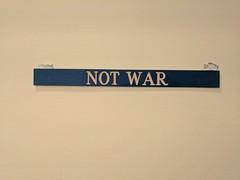 Not War sign, Coffeetopia, Santa Cruz, California, USA (gruntzooki) Tags: santacruz california cali cal ca sign signs usa