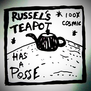 Russel's cosmic teapot has a posse