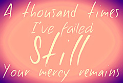 Mercy (stuckfoabuck2010) Tags: lyrics worship united hillsong