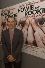 Howie the Rookie | Opening Night (SteMurray) Tags: people dublin tom night project o mark centre arts social landmark event opening approved productions vaughan genuis rookie masterpiece rowe howie lawlor 2013