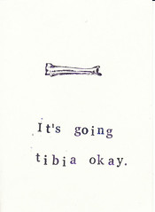 It's going tibia okay Anatomy Greeting Card (bluespecsstudio|etsy) Tags: skeleton cards skull funny lol humor science medical anatomy valentines bone femur valentinesday greetingcards ulna