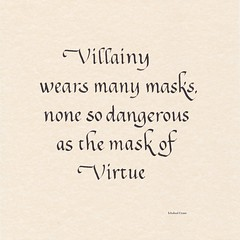 Calligraphy (swallowedtail) Tags: calligraphy script lettering quote ichabodcrane sleepyhollow johnnydepp film movie virtue villainy mask