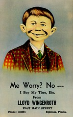 Me Worry? No! (Alan Mays) Tags: ephemera postcards linenpostcards linens advertising advertisements ads paper printed wingenroth lloydwingenroth dealers tires autos automobiles cars alfredeneuman meworry whatmeworry grins grinning smiles smiling mainstreet illustrations humor humorous funny comic red yellow brown ephrata pa lancastercounty pennsylvania antique old vintage typefaces type typography fonts