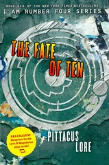 The Fate of Ten (Vernon Barford School Library) Tags: pittacuslore pittacus lore fate ten iamnumberfour six 6 sixth 6th lorienlegacies lorien legacies series youngadult youngadultfiction ya sciencefiction science fiction extraterrestrialbeings extraterrestrials alien aliens vernon barford library libraries new recent book books read reading reads junior high middle school vernonbarford fictional novel novels hardcover hard cover hardcovers covers bookcover bookcovers 9780062424525