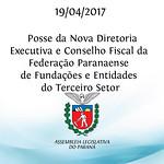 Posse da Nova Diretoria Executiva e Conselho Fiscal da Federação Paranaense de Fundações e Entidades do Terceiro Setor