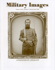 Military Images magazine cover, March/April 2008 (militaryimages) Tags: history infantry mi america magazine soldier photography rebel us marine uniform photographer unitedstates military union navy archive confederate worldwari civilwar american weapon tintype ambrotype artillery stereoview cartedevisite sailor ruby veteran roach daguerreotype yankee cavalry neville spanishamericanwar albumen mexicanwar coddington backissue citizensoldier indianwar heavyartillery matcher findingaid militaryimages vision:people=099 vision:face=099 vision:text=0769 vision:outdoor=0606 hardplate