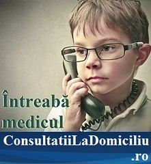 Intreaba medicul la ConsultatiiLaDomiciliu.ro
