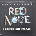 Bill Nelson's Red Noise ‎– Furniture Music