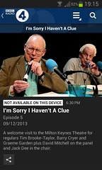 """I'm sorry I haven't a clue episode 5, 2013-12-09: """"not available on this (Samsung / Android) device"""""""
