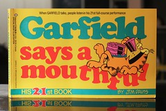 Garfield Says a Mouthful (Vernon Barford School Library) Tags: new school cats cat comics reading book high feline humorous comic 21 library libraries humor cartoon reads 21st first jim books humour read paperback cover junior felines comicstrip covers bookcover middle davis says vernon garfield cartoons recent twenty bookcovers twentyone nonfiction paperbacks comicstrips mouthful jimdavis twentyfirst humourous barford softcover vernonbarford softcovers 0345373685