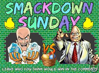 Smackdown Sunday- Easter Edition- Egghead VS Egghead