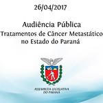 Audiência Pública sobre os Tratamentos de Câncer Metastático no Estado do Paraná
