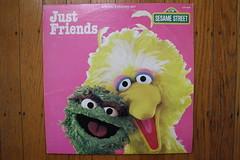 Just Friends (1982) (Donald Deveau) Tags: record lp album tvshow sesamestreet bigbird oscarthegrouch justfriends