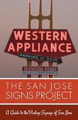The SAN JOSE SIGNS Project Guide Cover Design (hmdavid) Tags: sanjose signs project guide booklet cover design vintage signage neon historic california westernappliance sign history