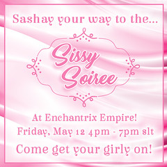 Sissy Soiree at Enchantrix Empire (enchantrixbrighton) Tags: secondlife enchantrixempire sissysoiree sissies feminization bdsm femdom fembois contest events phonesex