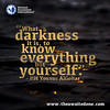 Quote of the Day: What a Darkness (Mehdi/Messiah Foundation International) Tags: dark darkness enlightenment lettering light quote quoteoftheday quotes self selfawareness selfrealisation typography wisdom wisewords younusalgohar