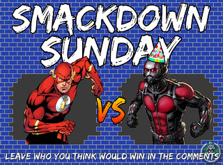 Smackdown Sunday- Ant-Man's Birthday Special- The Flash VS Ant-Man
