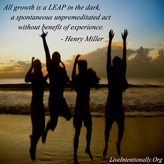 quote-liveintentionally-all-growth-is-a-leap (pdstein007) Tags: quote inspiration inspirationalquote carpediem liveintentionally