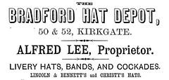 Alfred Lee - Bradford Hat Depot, 50-52 Kirkgate, Bradford - Livery Hats, Bands & Cockades (1879)