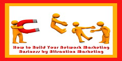 How to Build Your Network Marketing Business by Attraction Marketing (dalemoreau) Tags: 3d advertise advertisement advertising appeal business cartoon character client communication concept connection crowd discount engineering group horsesshoe human illustration internet jobs labor leader leadership magnet magnetic man management marketing media men network networking orange people person personnel professional pull sale scientific seek seeking social society solution strategy success successful target technology