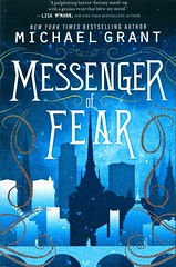 Messenger of Fear (Vernon Barford School Library) Tags: michaelgrant michael grant messengeroffear supernatural paranormal occult apprentice apprentices fear fright frightened fearful game games goodandevil justice judge judgement punish punishment punishments punisher wicked evil good youngadult youngadultfiction ya vernon barford library libraries new recent book books read reading reads junior high middle vernonbarford fiction fictional novel novels paperback paperbacks softcover softcovers covers cover bookcover bookcovers 9780062207418
