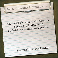 Proverbio Italiano (SALA AVVOCATI) Tags: devil law lawyers legge lawyer diavolo proverb saf citazione avvocato proverbio legalit aforisma avvocati salaavvocatifrascati salaavvocati