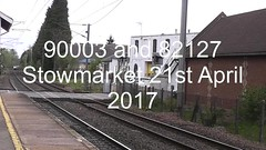 90003 and 82127 (uktrainpics) Tags: 90003 82127 90 stowmarket class