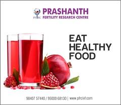 PFRCIVF- Eat Healthy Food to improve fertility (Prashanth Fertility Hospital) Tags: