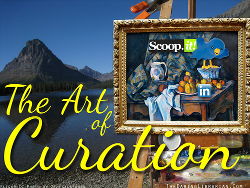 Art_of_Curation_Mnt by The Daring Librarian, on Flickr