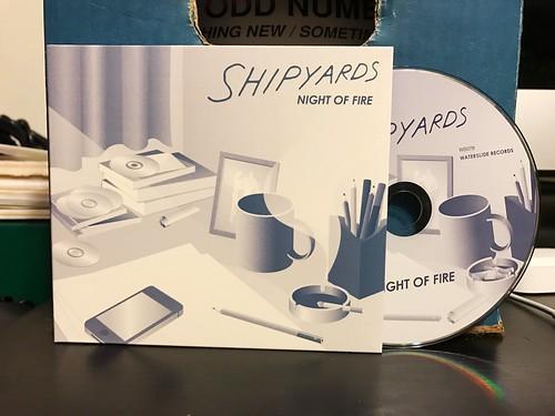 Shipyards - Night of Fire CD