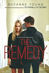 The Remedy (Vernon Barford School Library) Tags: suzanneyoung suzanne young theprogram program 05 series remedy dystopia dystopian dystopias death grief identity memory memories sciencefiction science fiction youngadult youngadultfiction ya vernon barford library libraries new recent book books read reading reads junior high middle school vernonbarford fictional novel novels hardcover hard cover hardcovers covers bookcover bookcovers 9781481437653