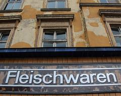 Fleischwaren. (universaldilletant) Tags: wittenberge fleischwaren schild schilder sign signs konsum