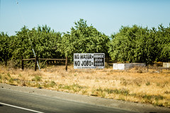 Water, Farmers and Jobs (Thomas Hawk) Tags: america california i5 interstate5 usa unitedstates unitedstatesofamerica agriculture farming politics protest water fav10