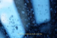 La folie (LMALDD) Tags: folie poésie bleu fenêtre reflet saleté