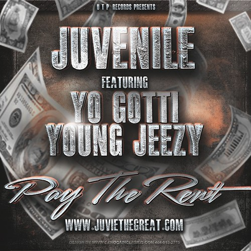 Juvenile ft Young Jeezy & Yo Gotti Pay The Rent
