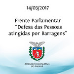 Frente Parlamentar em Defesa das Pessoas atingidas por Barragens 14/03/2017