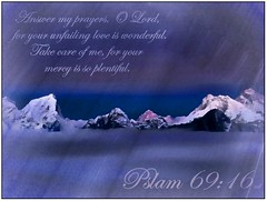 Psalm 69:16 nlt (Bob Smerecki) Tags: life new old love cup church true rock easter born high truth heaven king christ god shepherd spirit brother father ghost religion pray jesus lord christian mount holy moses again lamb bible alive commandments messiah risen salvation promise abba sanctuary tabernacle nations sabbath blessed redeemer righteousness almighty sins scriptures passover psalm nlt faithful inheritance everlasting slain forgive baptised heals deciple crucified testament preist apostle forgiven esv 6916 resserection strongtower mosthigh ofolives