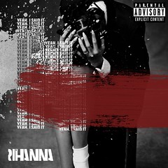 Yeah, I Said It (Odaxre) Tags: anti rihanna sex with me pose goodnight gotham close you higher love brain never ending same ol mistakes yeah said it needed woo desperado work drake kiss better james joint consideration sza cover single artwork cd